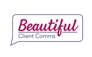 Beautiful Client Comms